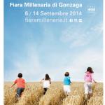 Torna, dal 6 al 14 settembre 2014, la Fiera Millenaria di Gonzaga (Mantova)