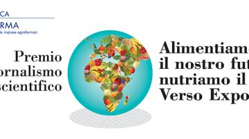 """Terza edizione del Premio giornalistico scientifico """"Alimentiamo il nostro futuro, nutriamo il mondo. Verso Expo 2015"""""""