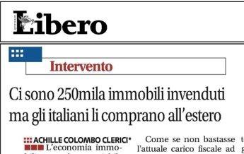 Achille Colombo Clerici: Ci sono 250mila immobili invenduti, a prezzo di saldo, ma gli italiani li comprano all'estero