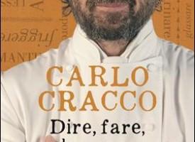 Carlo Cracco, 3° libro: Dire, fare, brasare In 11 lezioni e 40 ricette, tutte le tecniche per superarsi in cucina