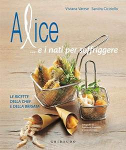 Alice …e i nati per soffriggere