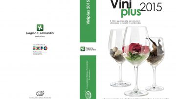 Guida Viniplus 2015: i migliori vini della Lombardia, in vetrina per sei mesi a Expo 2015