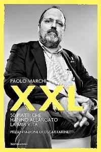 XXL, il libro di Paolo Marchi