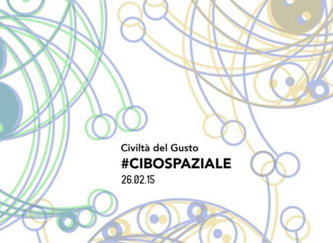 A  Milano, il Cibo spaziale di Civiltà del Gusto, in onore di Samantha Cristoforetti