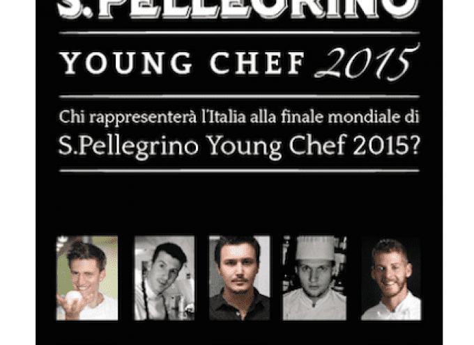 S.Pellegrino Young Chef 2015: I dieci finalisti italiani si sfideranno a Identità Golose