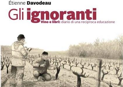 """""""Gli ignoranti"""" graphic-novel sul mondo vitivinicolo ad opera di Ètienne Davodeau – Vino d'inchiostro"""