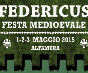 """Altamura: 4° Corteo Medioevale """"Federicus""""  nei giorni 1-2-3 maggio 2015"""