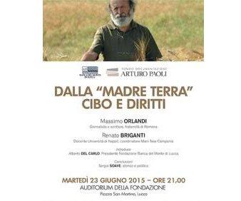 """Incontro """"Dalla Madre Terra cibo e diritti"""", organizzato dal Fondo Documentazione Arturo Paoli"""