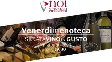 Venerdì 26 giugno serata degustazione all'Enoteca Noi di Castagnito