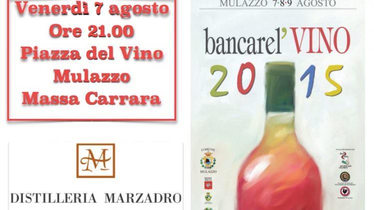 Distilleria Marzadro al Bancarel'Vino 2015