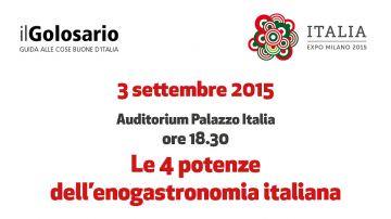 """Convegno a Expo: """"Le 4 potenze dell'enogastronomia italiana"""""""