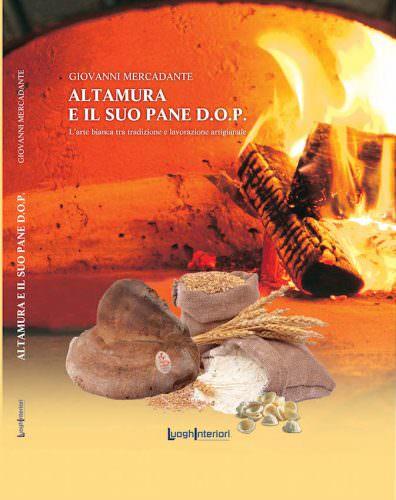 Altamura e il suo pane DOP di Giovanni Mercadante