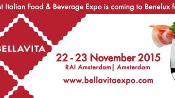Vuoi esportare nel Benelux? Bellavita Amsterdam 22-23 novembre 2015