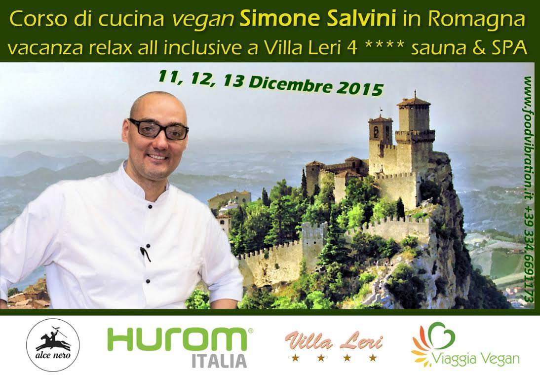 Villa Leri, 11-13 Dic. 2015: Corso di cucina Vegan con Simone Salvini