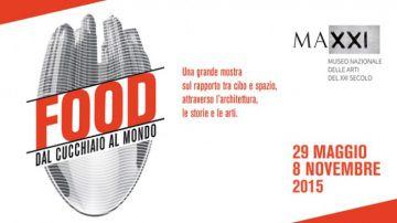 FOOD dal cucchiaio al mondo: Roma 29 Maggio – 8 novembre