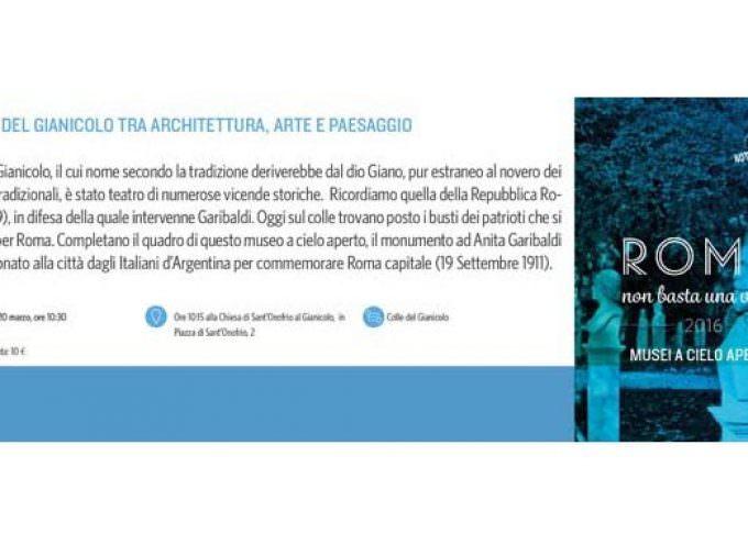 Not For Tourist Rome: Domenica 20 marzo visita all'ottavo colle di Roma, il Gianicolo