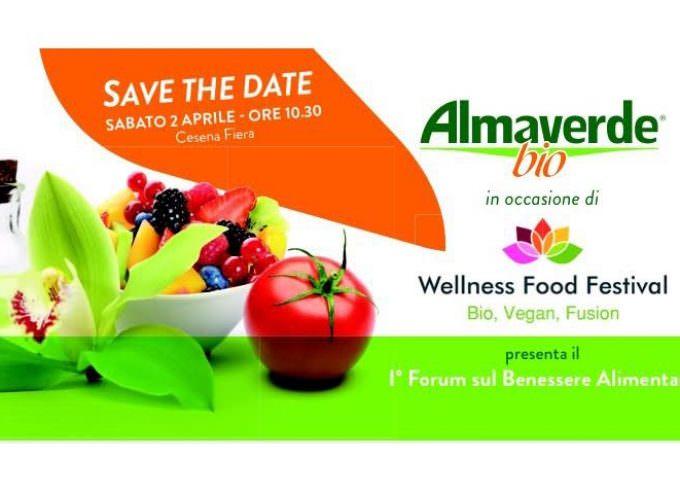 Almaverde Bio: Nasce il primo Forum sul benessere alimentare