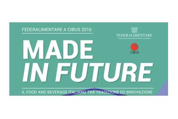 Scordamaglia, Federalimentare a Cibus: DAL MADE IN ITALY AL MADE IN FUTURE