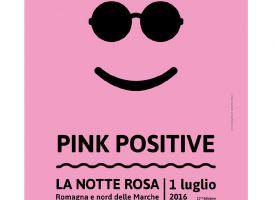 Pink Positive! La Riviera Adriatica si prepara a vivere la Notte Rosa