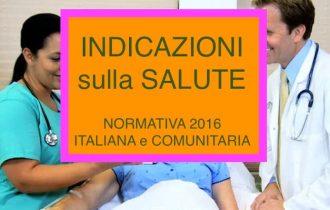 INDICAZIONI sulla SALUTE: Normativa Alimentare Italiana e Comunitaria 2016