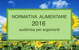 Normativa alimentare 2016: 12 merceologie a cura di Alfredo Clerici