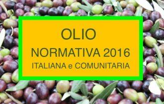 OLIO ALIMENTARE: Normativa Italiana e Comunitaria 2016
