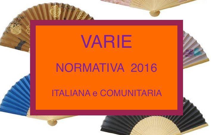 VARIE: Normativa Alimentare Italiana e Comunitaria 2016