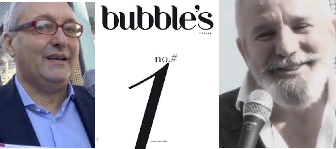 BUBBLE'S ITALIA MAGAZINE, EDITORE ANDREA ZANFI – Primo numero a Vinitaly 2017
