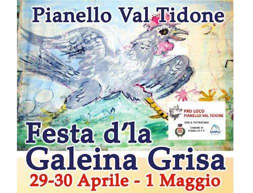 """La Pro Loco di Pianello Val Tidone  vi invita alla """"Festa d'la Galeina Grisa"""""""