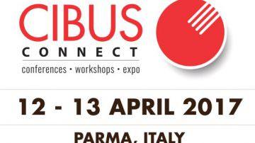 Cibus Connect 2017 – Parma, 12 – 13 aprile: relatori e incontri in fiera
