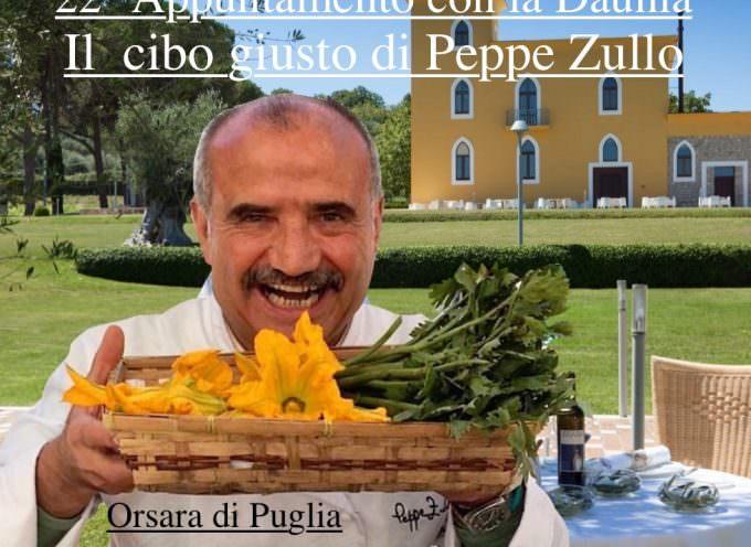 Appuntamento con la Daunia da Peppe Zullo: Il cibo giusto – The right food