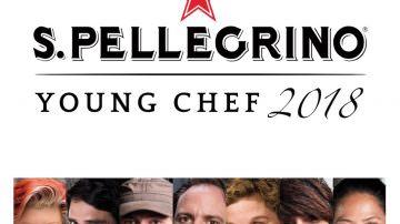 Finalissima del S.Pellegrino Young Chef 2018 a Milano dall'11 al 13 maggio