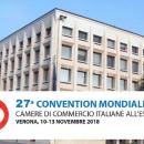 Verona: 27° Convention Mondiale delle Camere di Commercio Italiane all'Estero