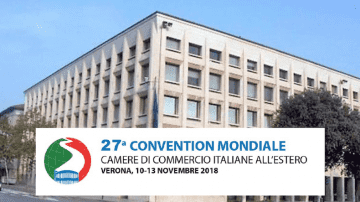 Verona: 27° Convention Mondiale delle Camere di Commercio Italiane all'Estero