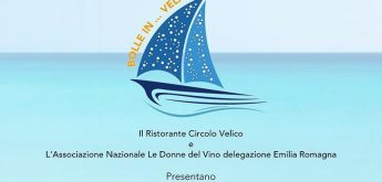 Prima tappa: BOLLE IN… VELA 2019 – Giovedì 1 agosto, Ristorante Circolo Velico, Marina di Ravenna
