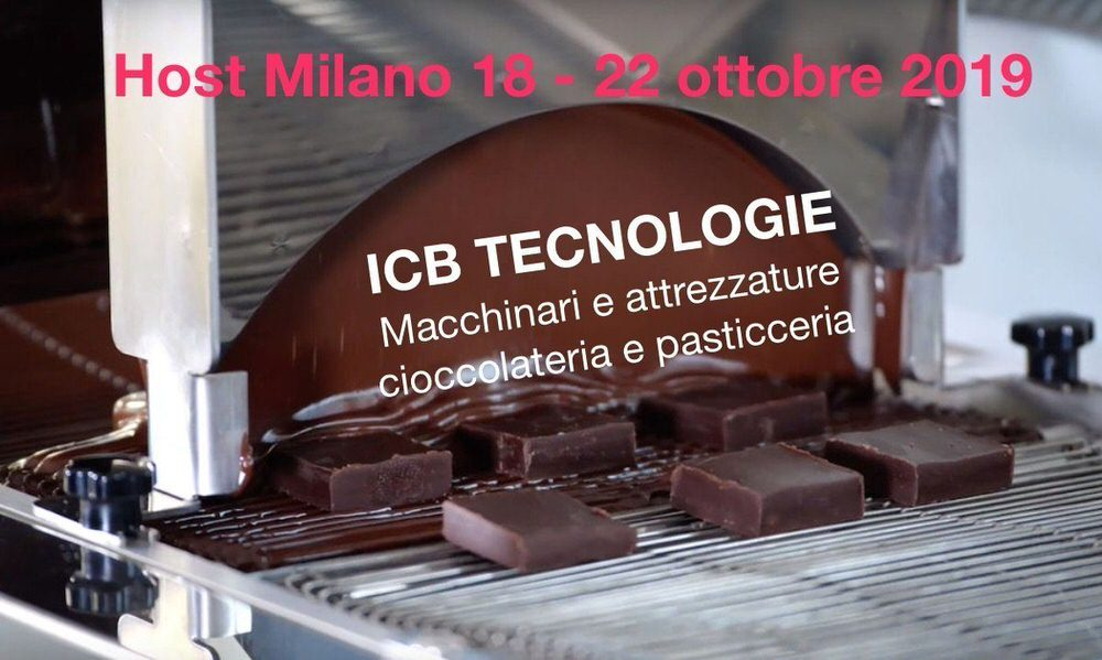 ICB Tecnologie – macchine per cioccolato e pasticceria- a HostMilano 2019