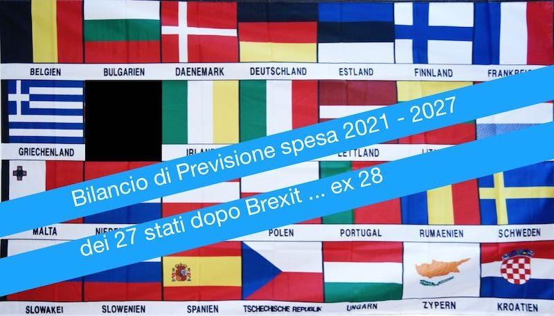 Bilancio previsione di spesa Unione Europea dei 27 dopo Brexit … in attesa degli USE – Stati Uniti d'Europa