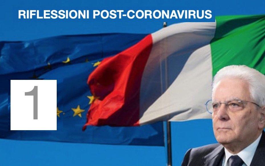 1 #POSTCORONAVIRUS: RIFLESSIONE SU UNA PROPOSTA DI ECONOMIA DOMESTICA-NAZIONALE