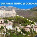 Basilicata: Ricettività turistica in crisi profonda  per coronavirus – Brienza, Sant'Angelo Le Fratte, Sasso di Castalda