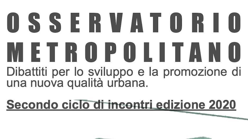 Milano: I dibattiti dell'Osservatorio Metropolitano – Nuovo ciclo 2020