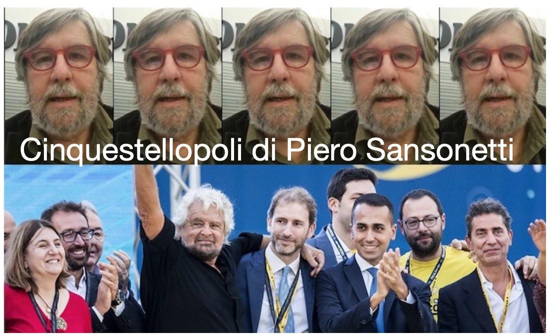 Cinquestellopoli e Piero Sansonetti – Cinquestelle, Di Maio, Casaleggio, Grillo… che vergogna!