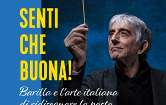 """""""Senti che buona!"""": il Podcast firmato Barilla con la voce di Sergio Rubini"""