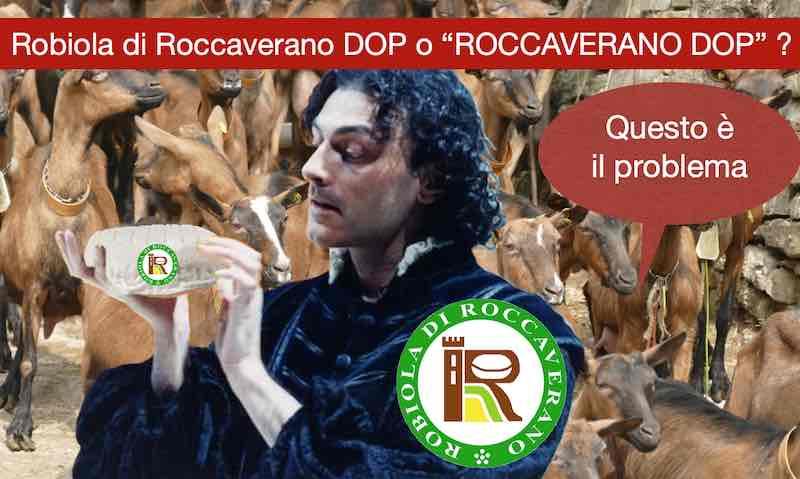 """Robiola di Roccaverano DOP o """"ROCCAVERANO DOP"""" ? … Questo è il problema"""