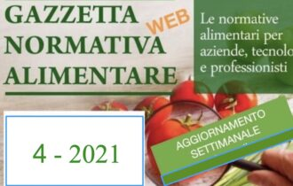 N° 4 – Gazzetta Normativa Alimentare Web – Settimana 25/1/2021 – 30/1/2021  by Newsfood.com