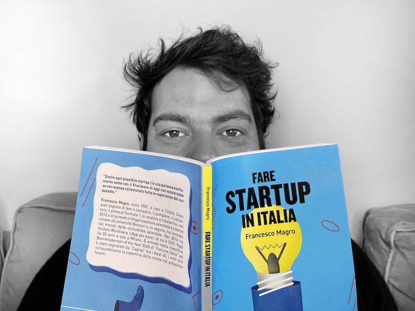 Fare startup in Italia, il primo libro di Francesco Magro CEO e Founder di Winelivery