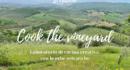 Fattoria La Maliosa: Cook the vineyard, Laboratorio di cucina creativa