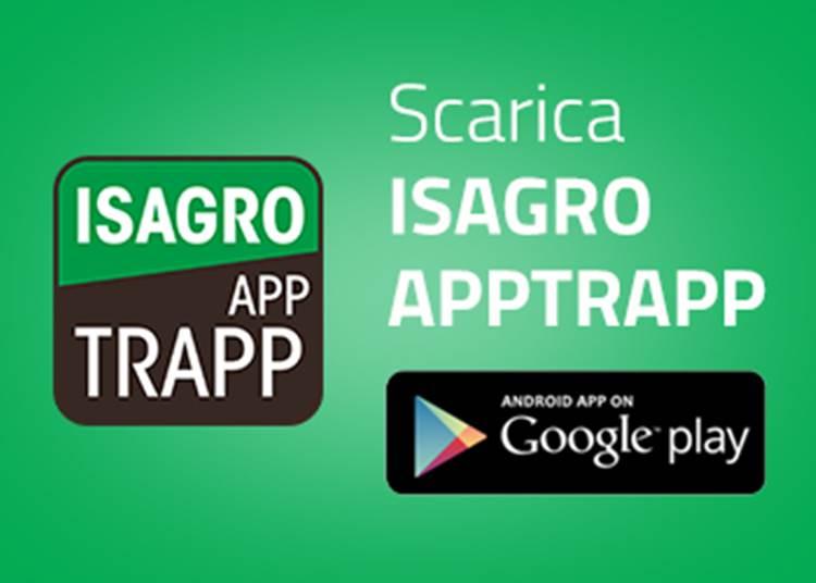 Isagro lancia l'innovativa ISAGRO APPTRAPP sviluppata da Abaco