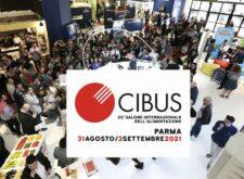 CIBUS Parma 2021 (31/8 – 3/9): PRIMA FIERA EUROPEA DELL'ALIMENTAZIONE