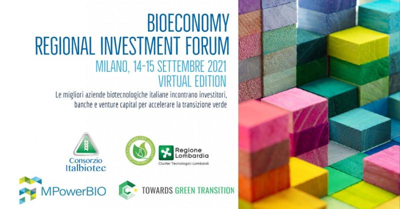 BIOECONOMY REGIONAL INVESTMENT FORUM. Le migliori aziende biotecnologiche italiane incontrano investitori, banche e venture capital per accelerare la transizione verde