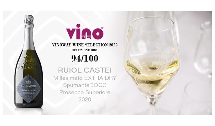 """Ancora un oro per Follador Prosecco sul podio del Winoway Wine Selection 2022 """"I migliori vini d'Italia"""""""